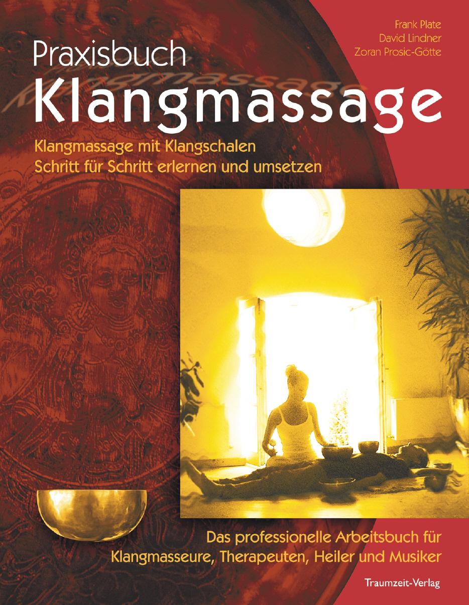 Praxisbuch Klangmassage von David Lindner